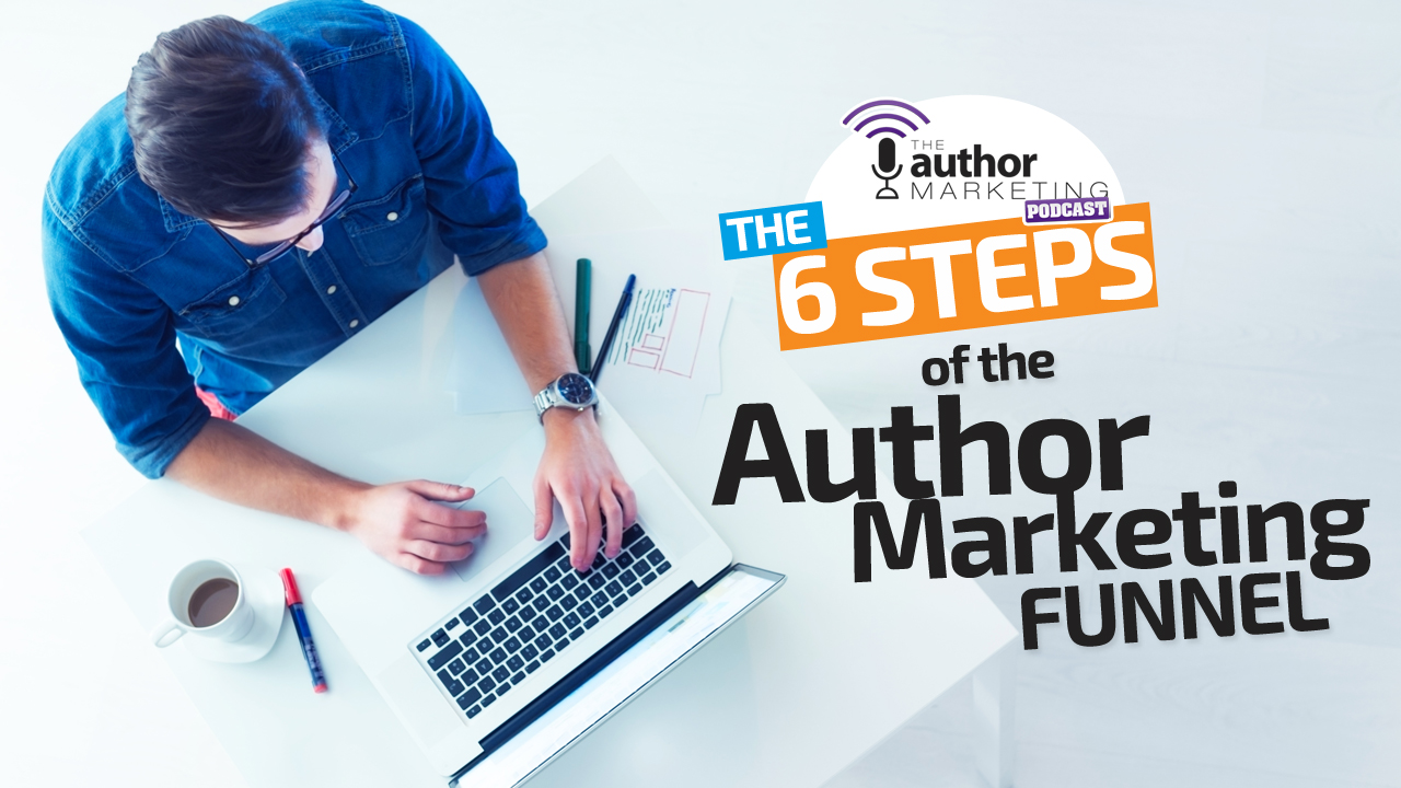 6steps-authormarketingfunnel