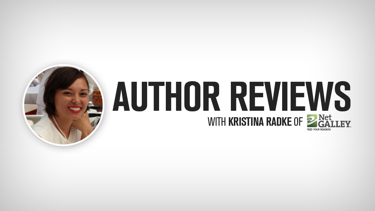 Author Reviews with Kristina Radke